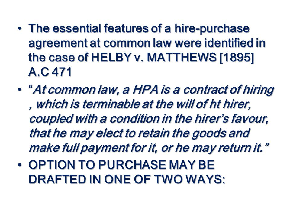Rowland atta kesson esq ppt download the essential features of a hire purchase agreement at common law were identified in the platinumwayz